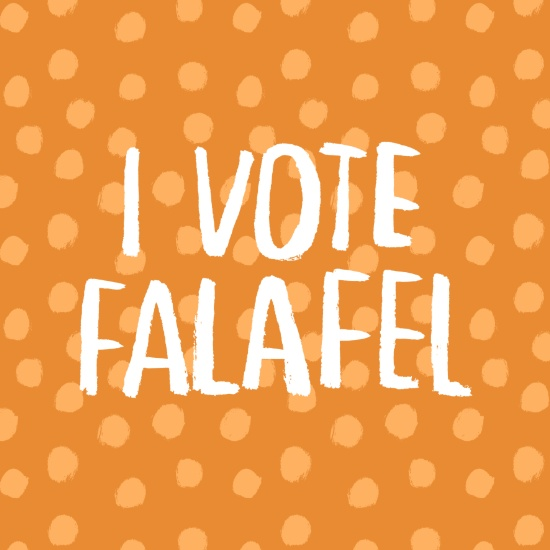 I Vote Falafel by Anke Weckmann
